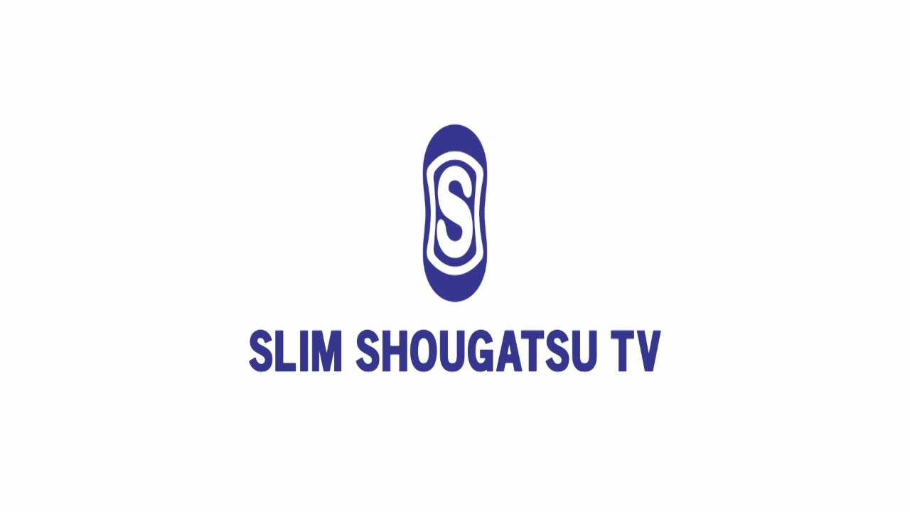 SLIM SHOUGATSU TV