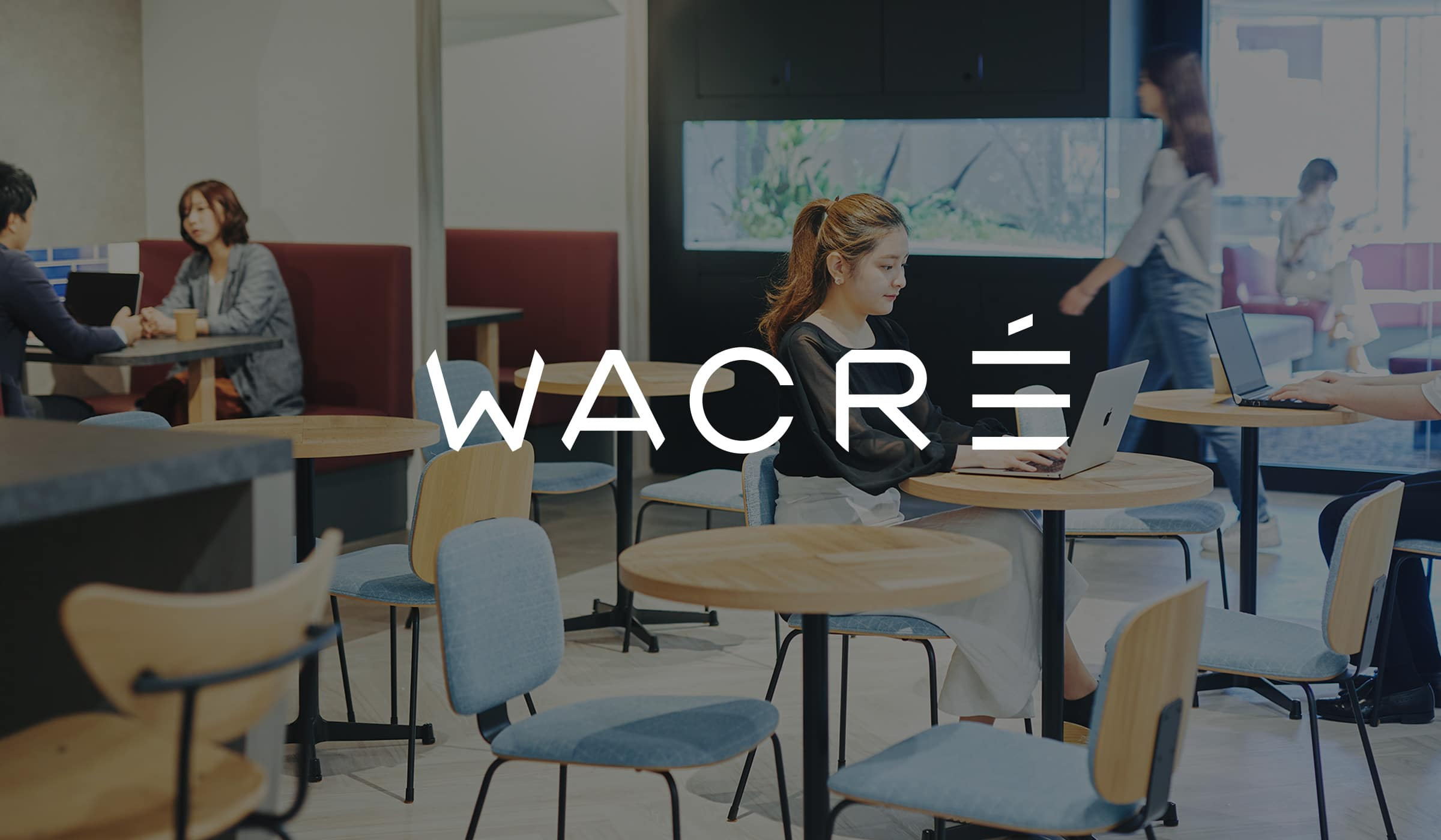 BRANDING for WORK LOUNGE WACRÉ